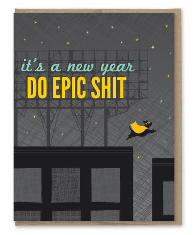 EPIC SHIT NEW YEAR'S CARD