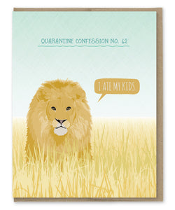 LION QUARANTINE CONFESSION CARD