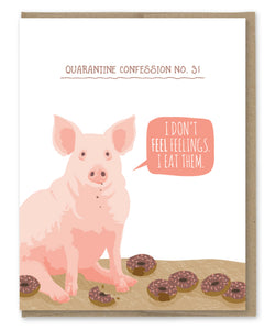 PIG QUARANTINE CONFESSION CARD