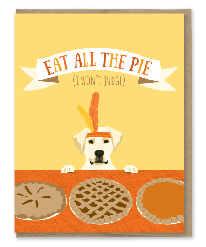 ALL THE PIE THANKSGIVING CARD