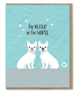 BETTER OR WORSE WEDDING CARD