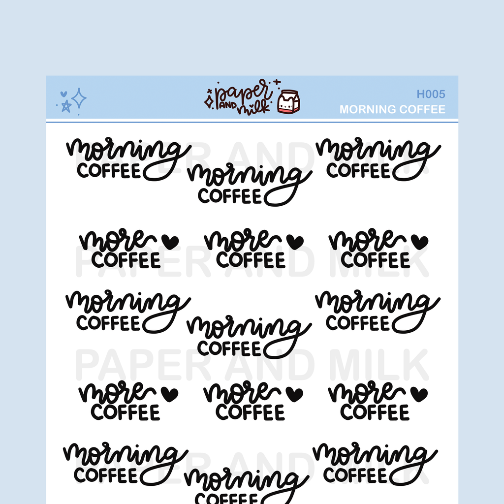 Morning Coffee - More Coffee | Hand-lettered Stickers