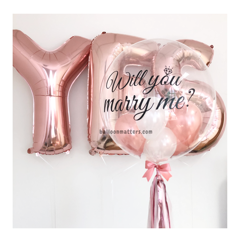 Marry Me Rose Gold Bubble Balloon with YES Foil Balloons