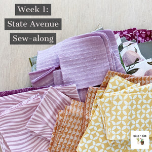 State Avenue Sew-along:  Week 1
