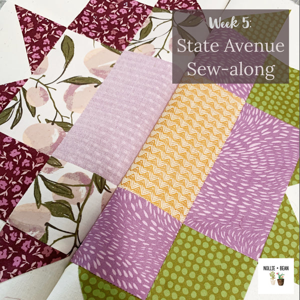 State Avenue Sew-along:  Week 5