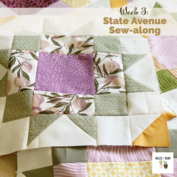 State Avenue Sew-along:  Week 3