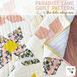 Paradise Lane Quilt:  The Dole Whip One