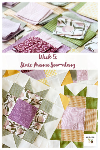 Week 5 of the State Avenue Quilt sew-along hosted by Nollie + Bean