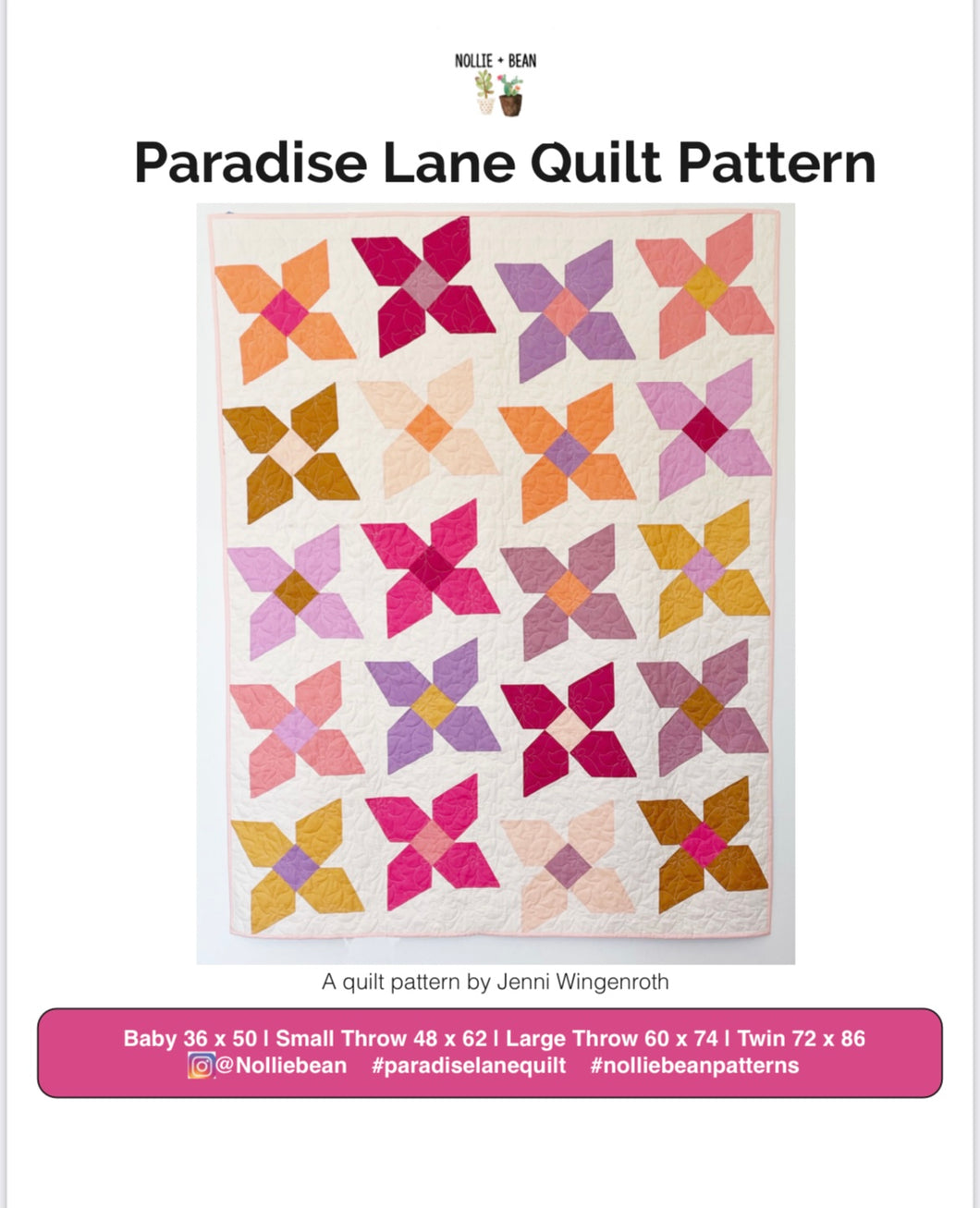 Paradise Lane Quilt Pattern by Nollie + Bean