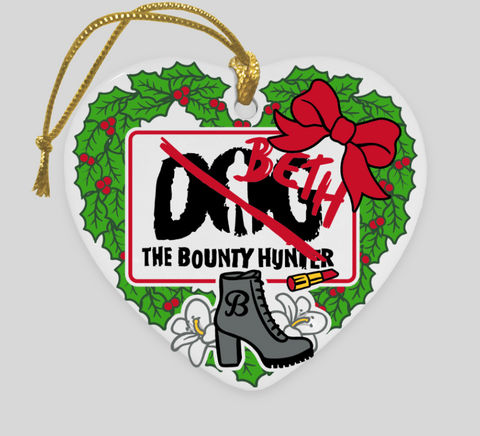 Beth The Bounty Hunter Ornament - Limited Edition!