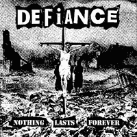 Defiance - Nothing Lasts Forever Backpatch