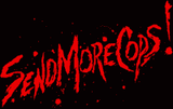 SEND MORE COPS - Backpatch