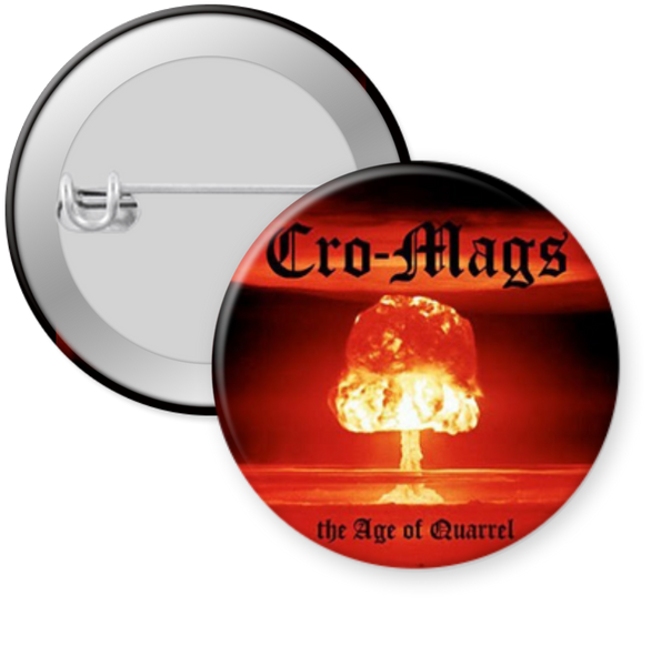 CRO MAGS-AGE OF QUARREL Button 1.25""