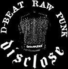 DISCLOSE D-beat Raw Punk sticker