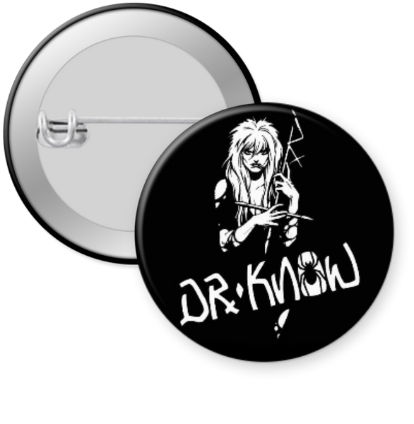 DR KNOW- D KNOW Button 1.25""