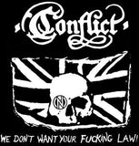 CONFLICT #2 - We Dont T shirt Want Your Fucking Law backpatch