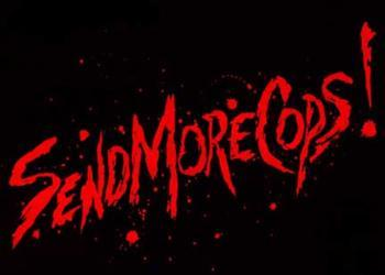 SEND MORE COPS - SMALL PATCH