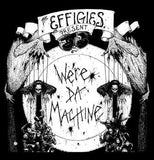 EFFIGIES - Were Da Machine backpatch
