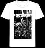 BORN DEAD #3 - White Zombies T shirt