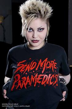 SEND MORE PARAMEDICS - T shirt