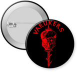 VARUKERS - VARUKERS #4 Button 1.25""