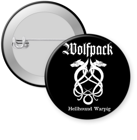 WOLFPACK-HELLBOUND WARPIG Button 1.25""