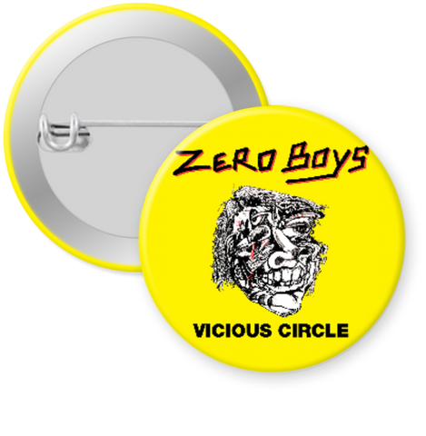ZERO BOYS-VICIOUS CIRCLE Button 1.25""