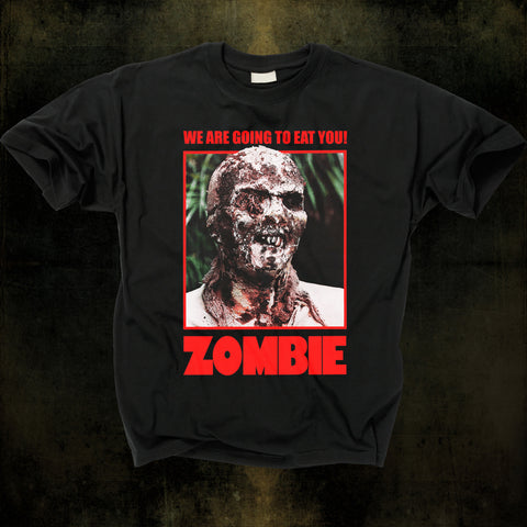 ZOMBIE - We Are Going To Eat You Luci Fulci T - Shirt