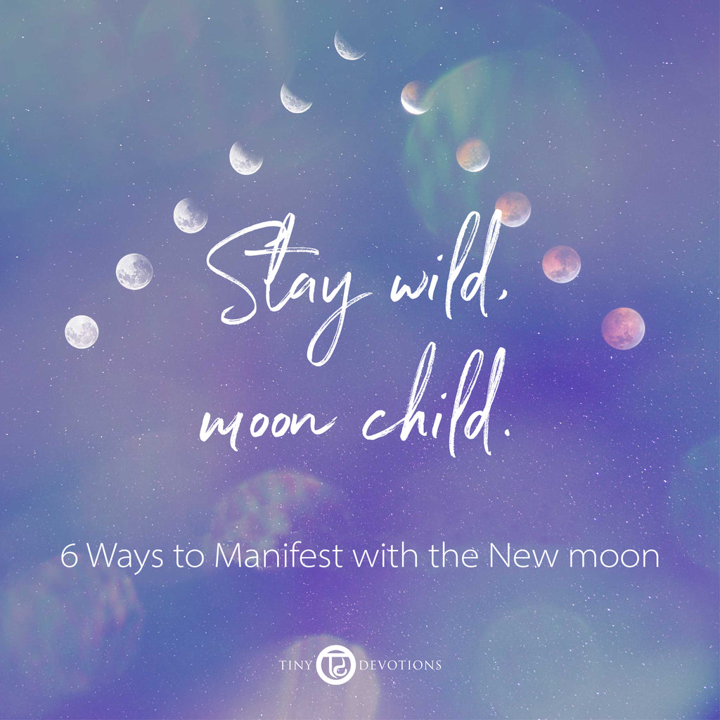 6 Ways to Manifest with the New Moon