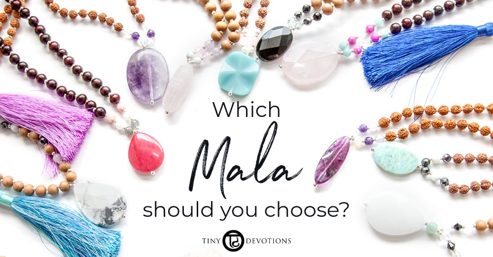 How To Choose Your Mala Beads by Tiny Devotions