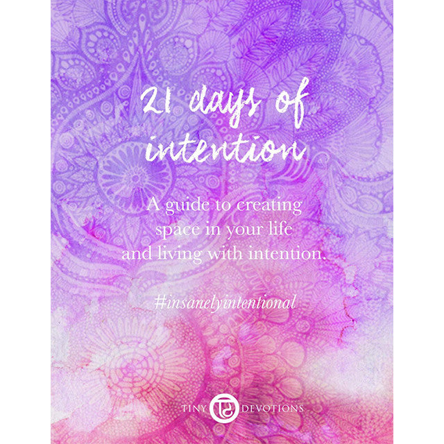 21 Days of Intention e-Book by Tiny Devotions
