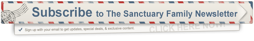Subscribe to The Sanctuary Family Newsletter