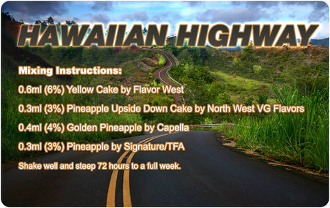 Hawaiian Highway E Liquid Recipe