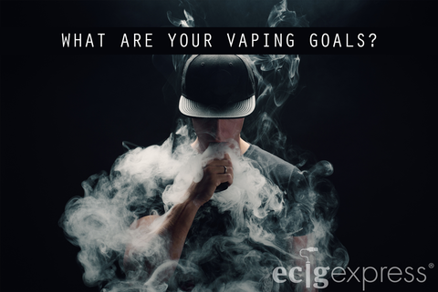 What are your vaping goals?