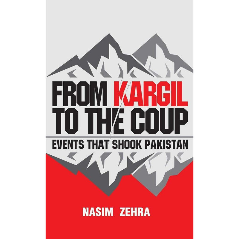 From Kargil To The Coup - Sang-e-meel Publications