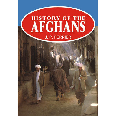 History Of The Afghans - Sang-e-meel Publications