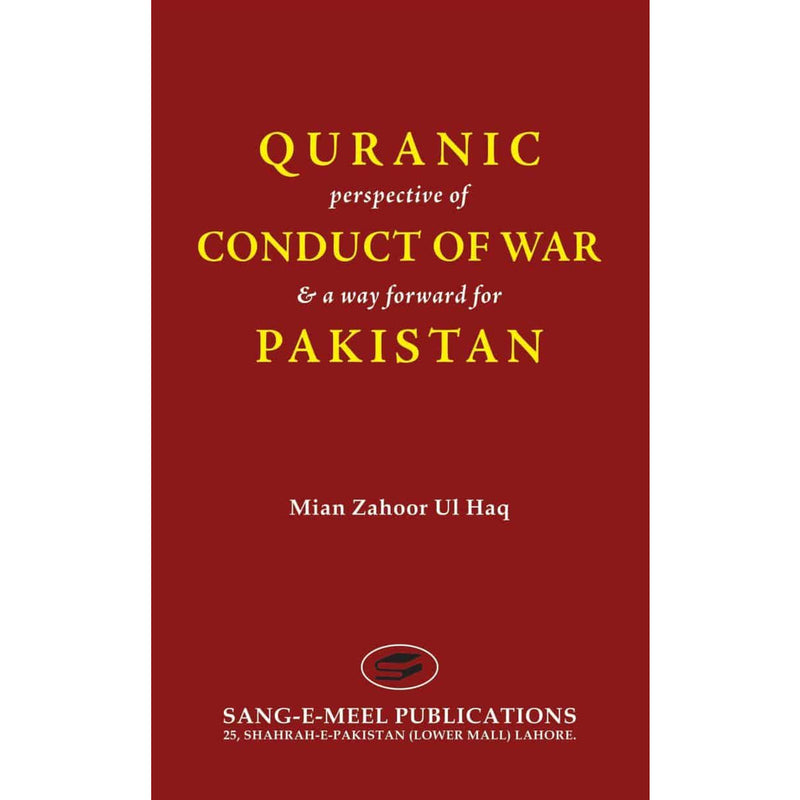 Quranic Perspective Of Conduct Of War - Sang-e-meel Publications
