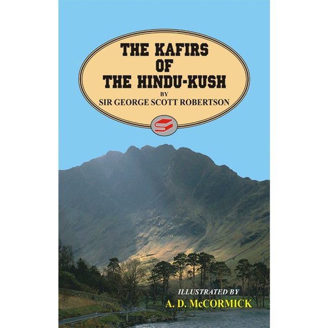 The Kafirs Of The Hindu-Kush. - Sang-e-meel Publications
