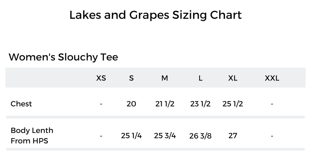 Lakes and Grapes Sizing Chart for the Rosé By The Bay Women's Slouchy Tee - White