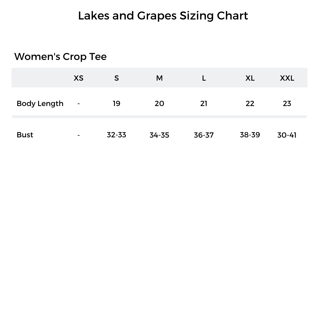 Lakes and Grapes Sizing Chart of the Women's Crop Tee
