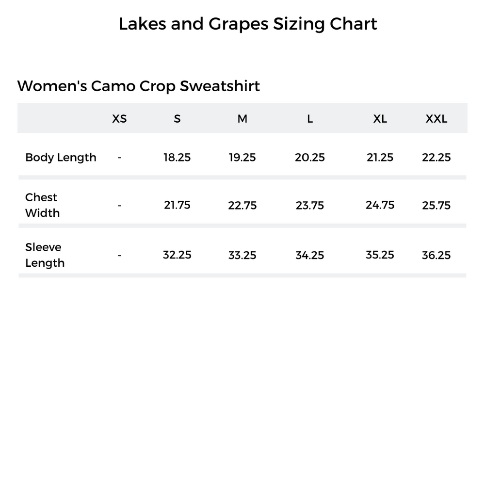 Lakes and Grapes Sizing Chart for the Women's Camo Crop Sweatshirt