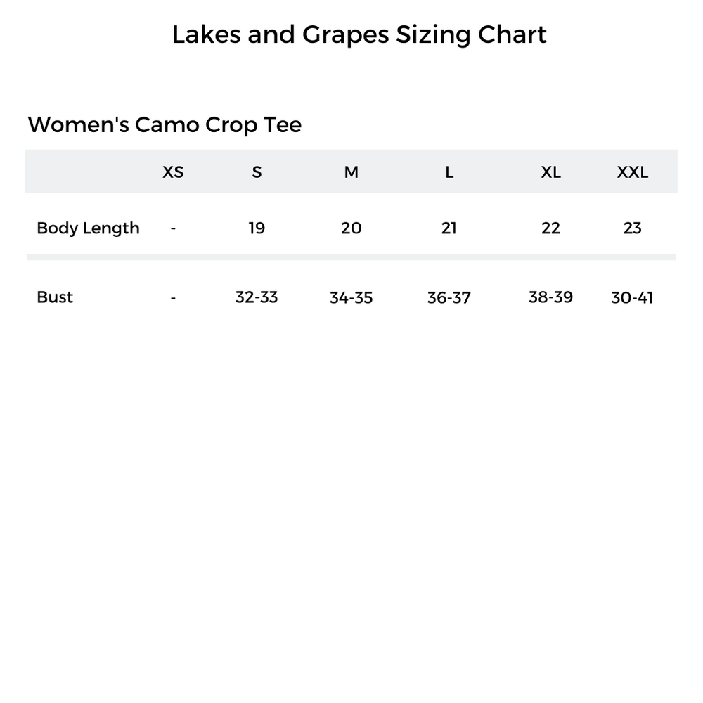 The Lakes and Grapes Sizing Chart of the Women's Camo Crop Tee