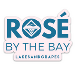 Rosé by the Bay Sticker