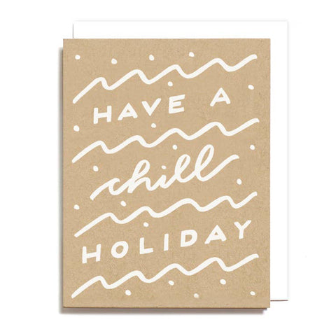 Chill Holiday Card