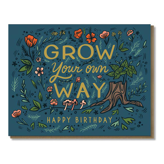 Grow Your Own Way Card