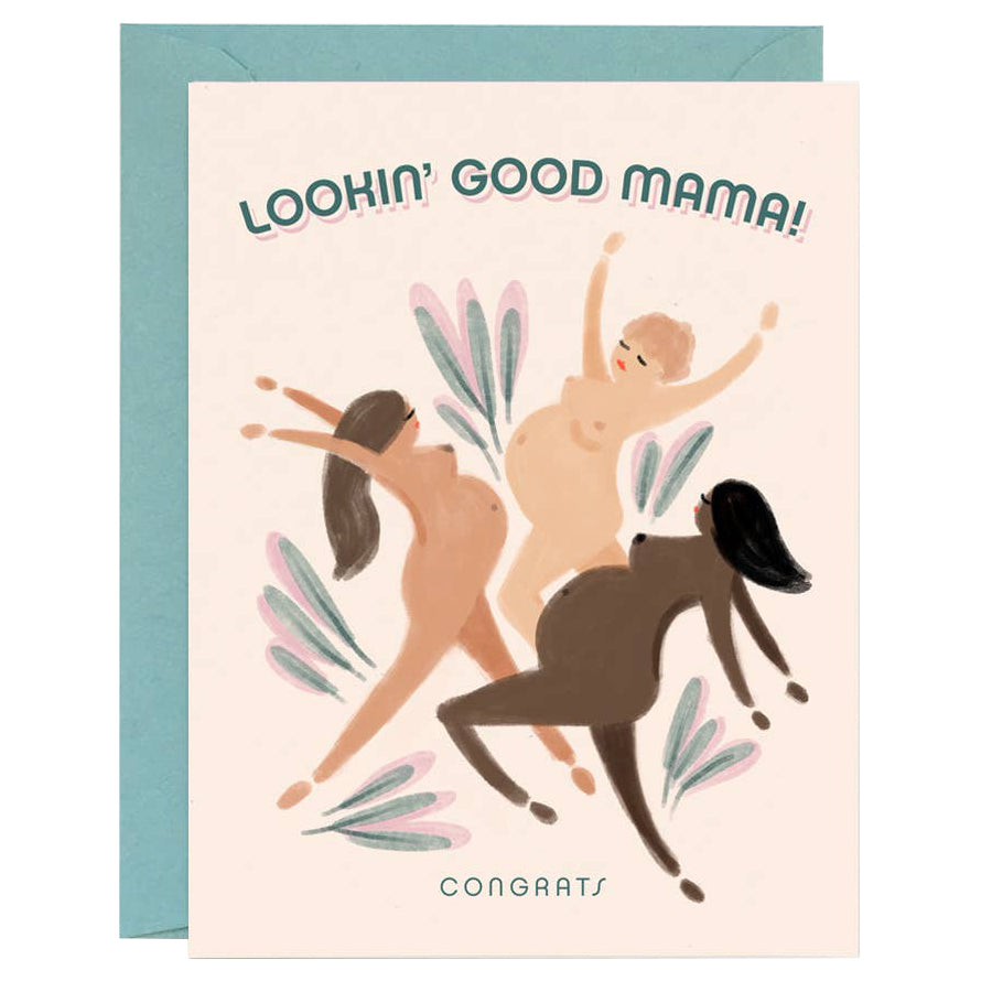 Looking' Good Mama Card