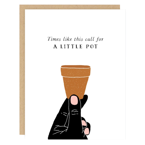 A Little Pot Card