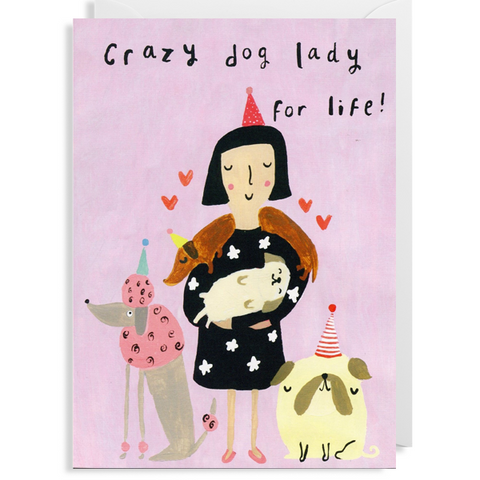 Crazy Dog Lady Card