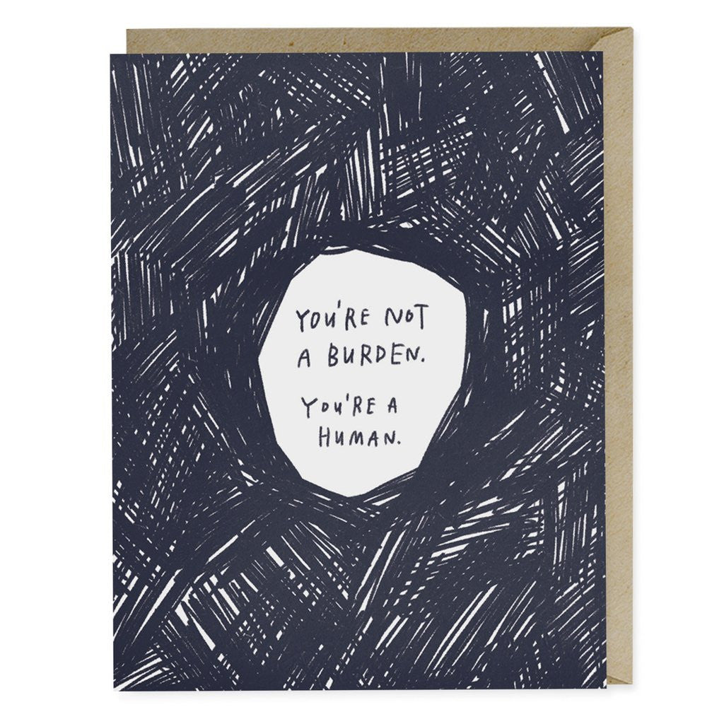 Greeting Cards - Not A Burden Card