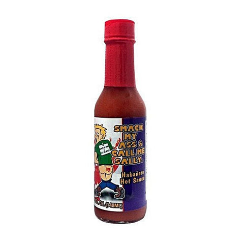 Smack My Ass & Call Me Sally Hot Sauce Habanero - Lucifer's House of Heat